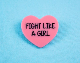 Fight Like A Girl Pink Candy Heart Brooch Pin