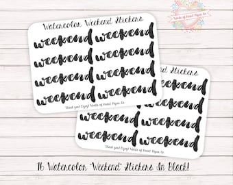 """16 Watercolor """"Weekend"""" Stickers in black!"""