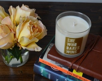 She Who Dares Wins - Inspirational Soy Candle - Grapefruit and Mongosteen