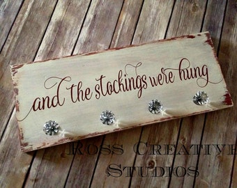 Distressed Christmas Stocking Hanger, And the Stockings were Hung, Stocking Hanger Sign, Glass Knobs, Christmas Stocking Sign,