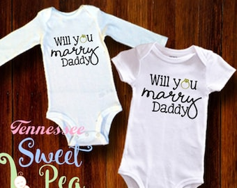 Will You Marry Daddy, Marry Daddy, Engagement, Wedding, Say Yes, Baby Clothing, She Said Yes, Wedding Proposal, Proposal Photo Prop, Newborn