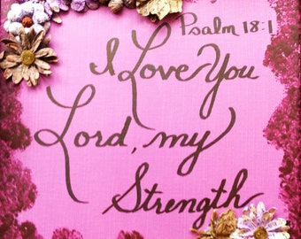 Painting - Bible Verse - Original Handmade 12x12 Acrylic Painting entitled Psalm 18:1
