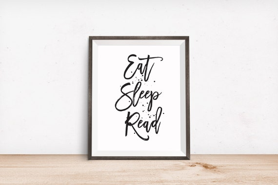 Printable Art, Motivational Quote, Eat Sleep Read, Inspirational Print, Typography Quote Art, Digital Download Print, Quote Printables