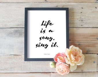 Life Is A Song Sing It, Music Quotes, Art for Musicians