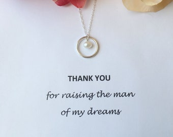 Thank You For Raising The Man of My Dreams Necklace.