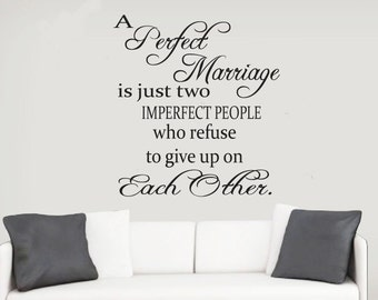 A Perfect Marriage, Wall Decal, Wall Sticker, Decal, Wall Art, Home Decor, Wedding Decal, Custom Decal, Beautiful, Wedding Gift