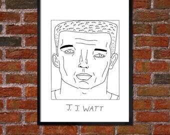 Badly Drawn J.J. Watt - Houston Texans Poster - *** BUY 4, GET A 5th FREE***