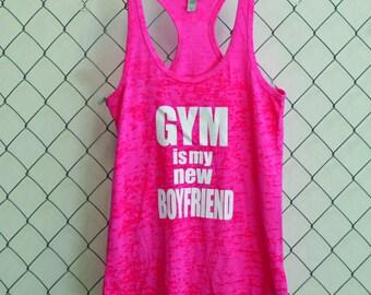 Gym is my new Boyfriend Burnout Tank Top, Funny Gym Tank Top