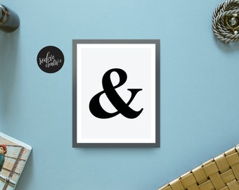 And | Ampersand | & | Quote | Graphic Wall Art Poster Print | Printable | Instant Download | Black and White | Typography
