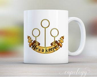 He's a Keeper, Quidditch Mug, Custom Mug, Gift for Him, Husband Gift, Coffee Mug, Tea Mug, Mug Gift, Funny Mugs, Harry Potter Mug