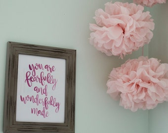 Psalm 139:14 You are fearfully and wonderfully made - 8x10 Print