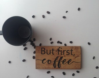 but first coffee wood sign, coffee sign, handpainted sign