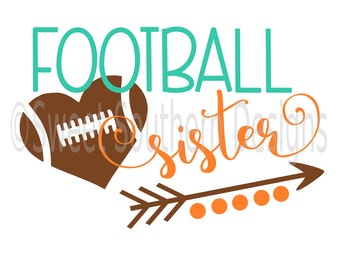 Football Sister SVG DXF PDF instant download design for circuit or silhouette
