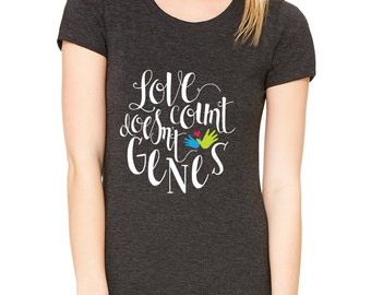 Love Doesn't Count Genes Adult Tee
