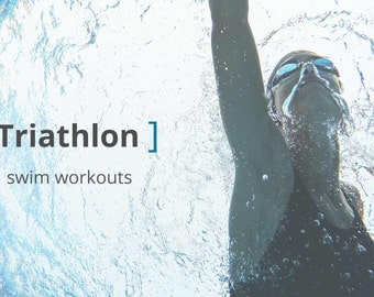 10 Awesome Swim Workouts for Long Distance Triathletes
