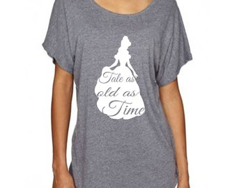 Beauty and the Beast Inspired Loose Fitting T Shirt with Belle and Tale as Old as Time Saying Perfect for a Disney Movie Fan and Disney Trip