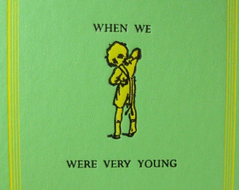 When We Were Very Young by A.A. Milne, 1952 Hardcover