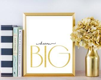 Dream Big Print, Nursery Print, Kids Room Decor, Wall Art, Home Decor, 8x10 Print, 11x14 Print