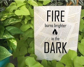 Hunger Games Wall Art - Suzanne Collins - Fire burns brighter in the dark - Your choice of quote - Book page Wall hanging - Free Shipping