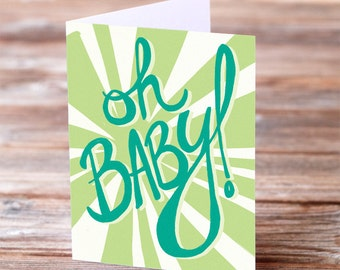 Oh Baby gender neutral surprise gender Expecting Pregnancy Baby hand lettered calligraphy Congratulations Greeting Card