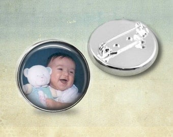 Custom Photo Brooch or Lapel Pin - Personalized Pin - 1 inch round
