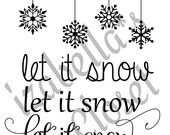 Let it Snow SVG Vector Printable Cutable