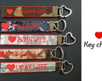 Veteran, Navy, Army, Marine, USAF Wife  Key Chain