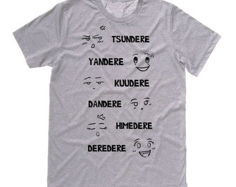 DERE Types Tee Anime t-shirt tsundere shirt yandere kuudere personality types anime clothing convention t-shirt kawaii funny graphic tee