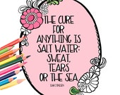 Salt Water Cure Quote - Digital Download Beach Life Quote - A Colorful World Suf & Sun by Alexine and Lori Goldwag - Adult Coloring Book