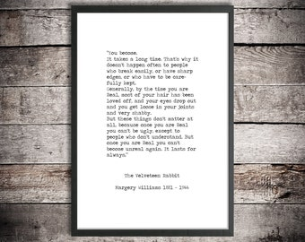 Margery Williams Instant Printable Quote 'The Velveteen Rabbit' Digital Download Life Quote Nursery Poster Inspirational Hand Typed Print