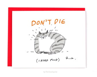 Get Well Soon Card - Cat - Don't Die