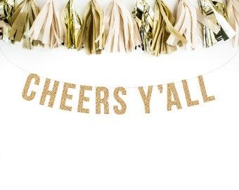 Gold Glitter Banner Garland. CHEERS Y'ALL Bachelorette Banner Glitter Garland.  Bridal shower decor. Birthday Party. Wedding Shower.