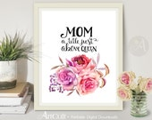 """Printable Wall Art Artwork digital download """"MOM a title just above queen"""" quote for mother, home decoration, craft projects ArtCult"""