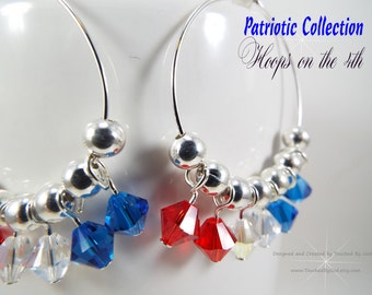 Hoop Earrings - Independence Day - Swarovski Crystal Red White and Blue Bicones - July 4th - Patriotic - USA - Gift - Silver Plate