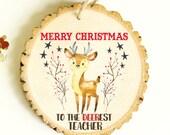 Ornament for Teacher - Teachers Present - Teacher Ornament - NEW 2016 Collection - XMAS011