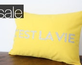 SALE - C'est La Vie Pillow - French Glitter and Canary Yellow Cushion - That's Life