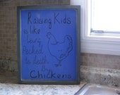Raising Kids Children is like being pecked to death by Chickens | Rustic Distressed Wood Sign | Painted Wall Sign | Hanging Wood Sign |