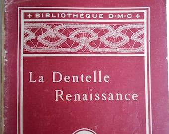 La Dentelle Renaissance De Dillmont Bibliotheque DMC needlework/hardinger/lace