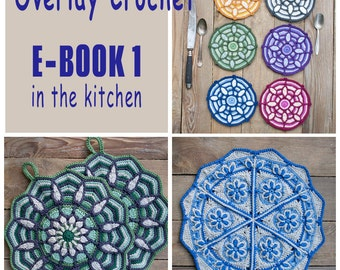 E-Book No. 1 - in the kitchen, 3 Pattern in Overlay Crochet, PDF in English