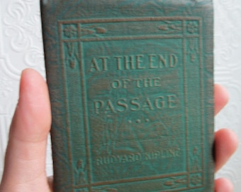 At the End of the Passage by Rudyard Kipling - Miniature Book Little Leather Library 1920s Antique Vintage
