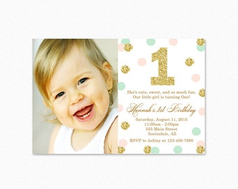 Mint Green, Peach Pink, Gold Polka Dot Birthday Party Invitation, Gold Glitter, Polka Dots, 1st Birthday, Photo, Printable or Printed