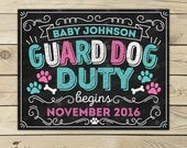 Guard Dog Duty Pregnancy Announcement Chalkboard Sign Printable - Dog Baby Announcement Sign - Photo Props - Pet Pregnancy Reveal