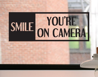 Smile You're on Camera Decal, Smile You're on Camera Sign, Smile You're on Camera Sticker, Business Decal, Sticker, Window Decal, Sign