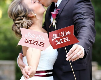 Photo Prop Set - Still His / Still Hers - Vow Renewal - Weddings - Photo Shoots - Portraits - Custom