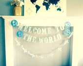Map Baby Shower, Welcome To The World, Earth Banner, Travel Theme, Map Theme, Banner, Photo Prop, Wedding Garland, Map Wedding,Custom Fonts