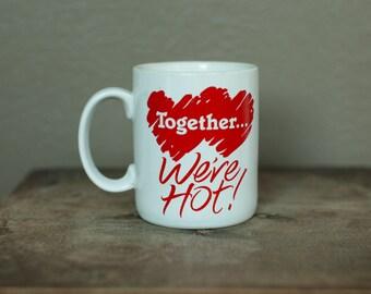 Vintage 80s 90s Mug - Together We're HOT! - Hallmark
