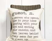 "18"" Guest Definition Pillow - Funny Guest Room Decor - House Guest Throw Pillow - Fun Visitor Pillow - Cotton Canvas - Toggle & Loop Closure"
