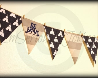 Teepee Banner-Be Brave-Little Man Party-Nursey Decor-Party Banner-Baby Shower-Little Warrior
