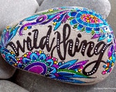 Reserved for Patty /wild thing / painted rocks / painted stones /  desk art / rock art / wild thing / hippie / boho decor / beach decor