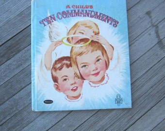 Vintage Children's Book; A Child's 10 Commandments~Pastel Midcentury Bible Illustrations by Marjorie Murray~Child Gift Book